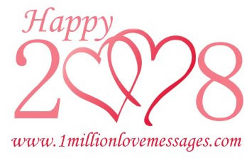 Happy New Year - 2008 - Love Messages